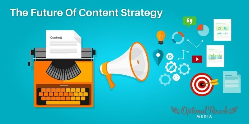 The Future Of Content Strategy