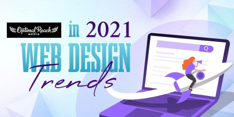 10 Innovative Web Design Trends For 2021