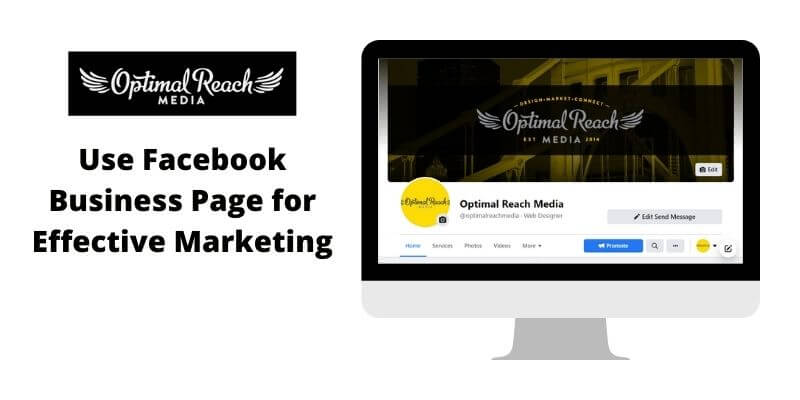 You Should Use Facebook Business Page for Effective Marketing